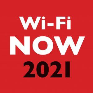 Wi-Fi NOW 2021